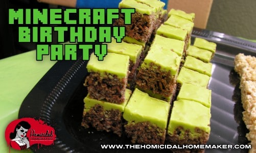 Minecraft Birthday Party | The Homicidal Homemaker | minecraft party