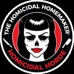 The Homicidal Homemaker's Homicidal Horde Fanclub